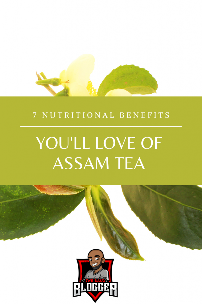 7 Benefits of Drinking Assam Tea