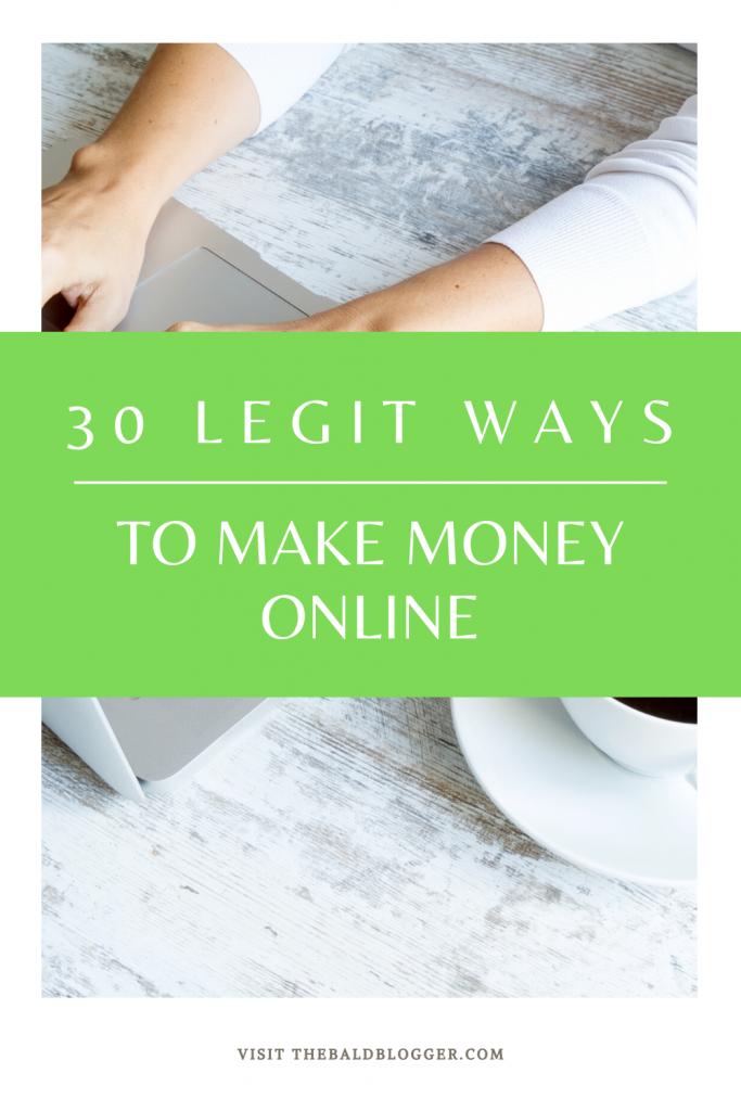 30 Legit Ways To Make Money Online