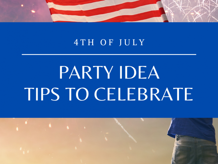 4th Of July Party Idea Tips