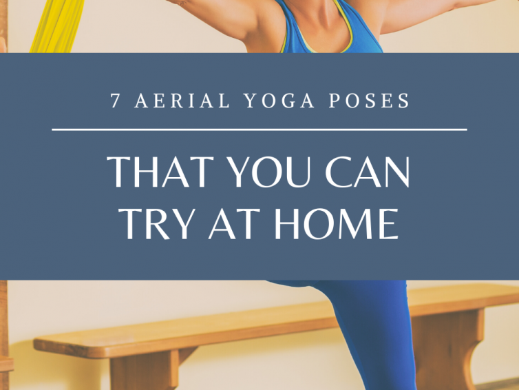 Best Aerial Yoga Poses To Try