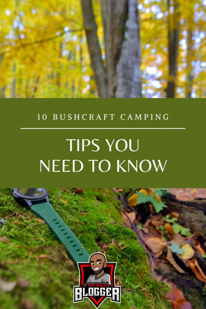 10 Bushcraft Camping Tips