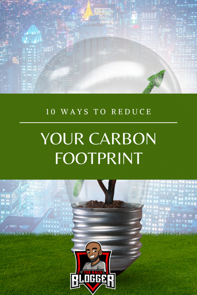 10 Ways To Reduce Carbon Footprint