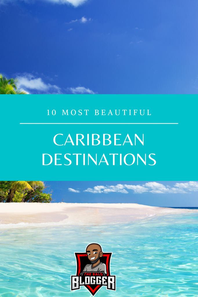 10 Caribbean Destinations To Visit