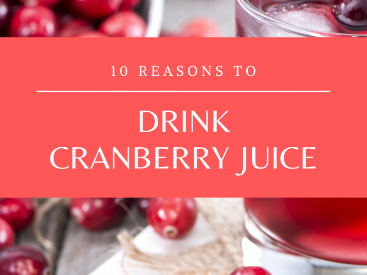10 Reasons To Drink Cranberry Juice
