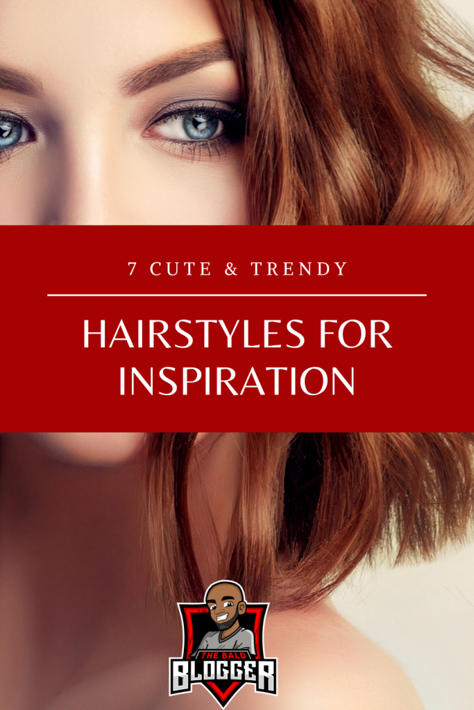 7 Cute Trendy Hairstyles