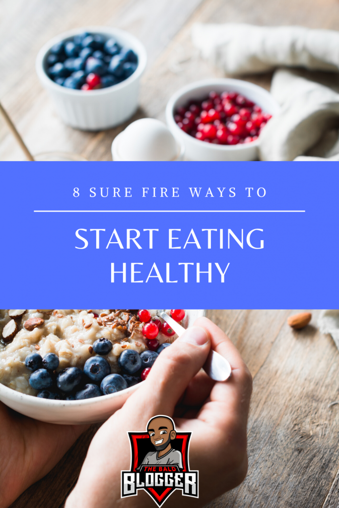 8 Ways To Start Eating Healthy