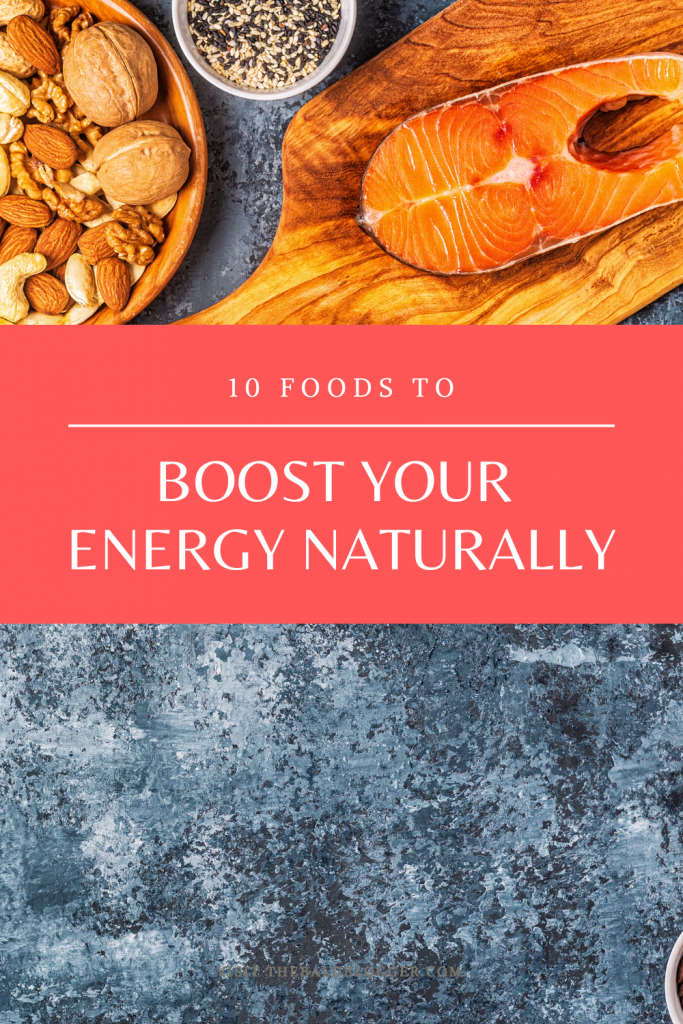 10 Energy Boosting Foods To Try