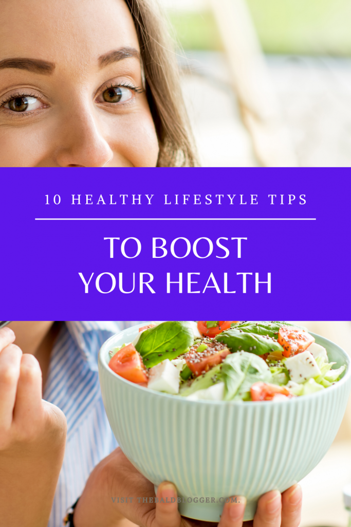 10 Lifestyle Boosting Health Tips