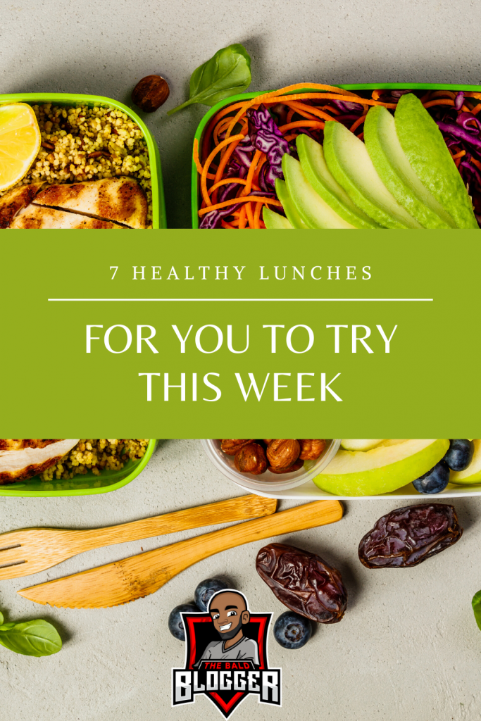 7 Healthy Lunches For You To Try