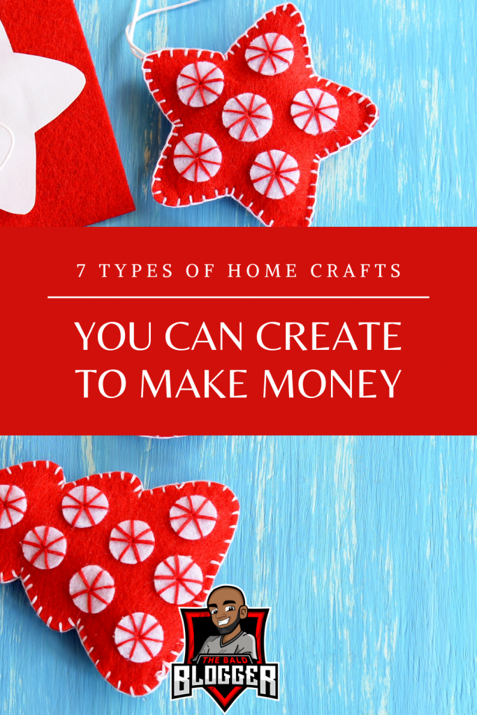 7 Home Crafts To Make Money
