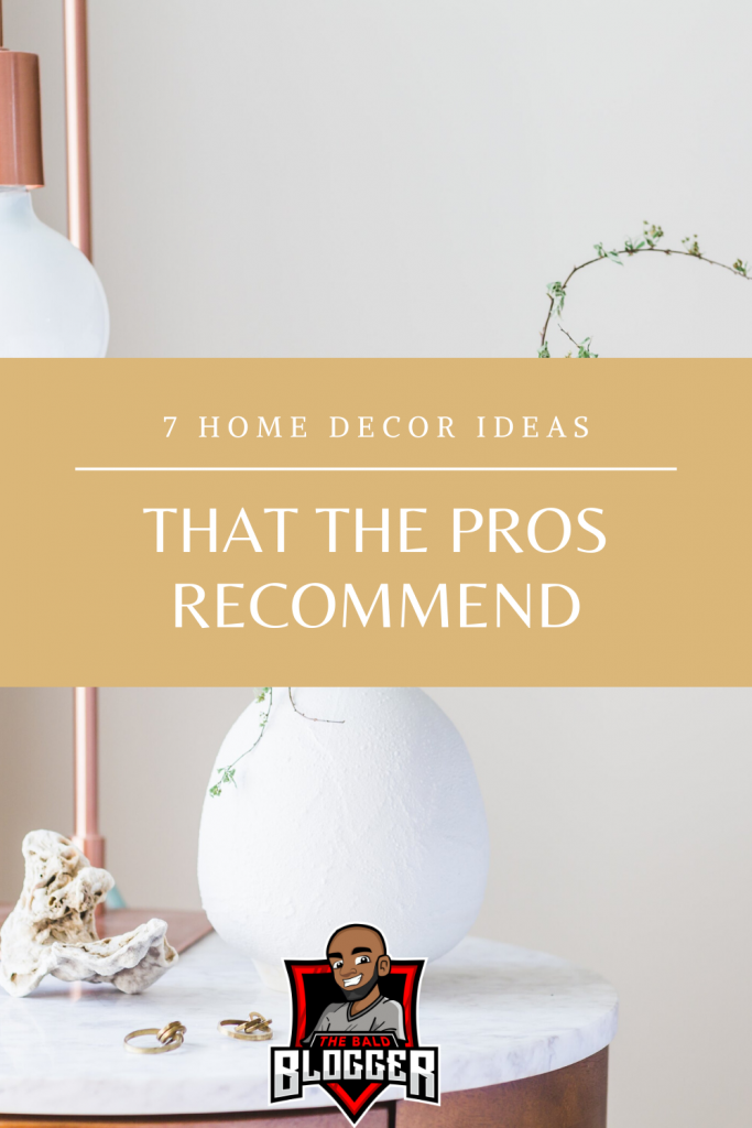 7 Home Decor Ideas From The Pros