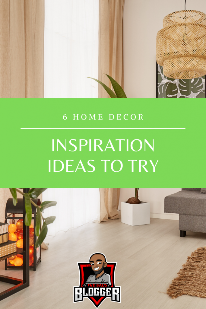 6 Home Decor Inspiration Tips