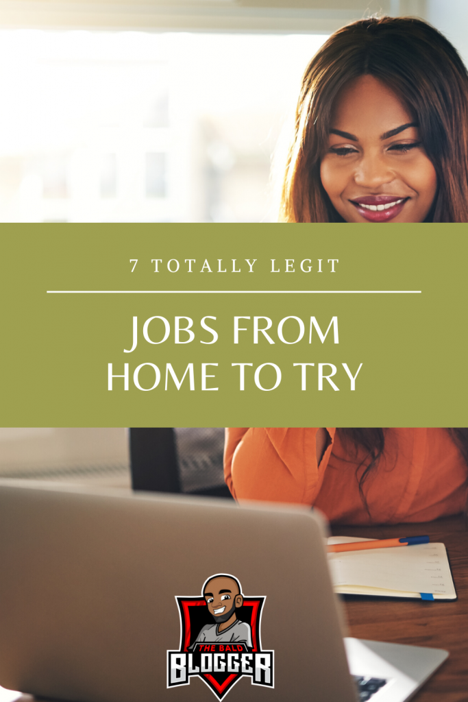 7 Jobs From Home For You