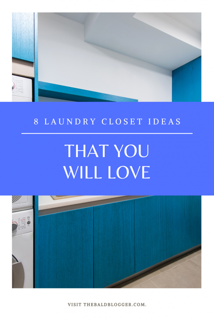 8 Laundry Closet Ideas You'll Love
