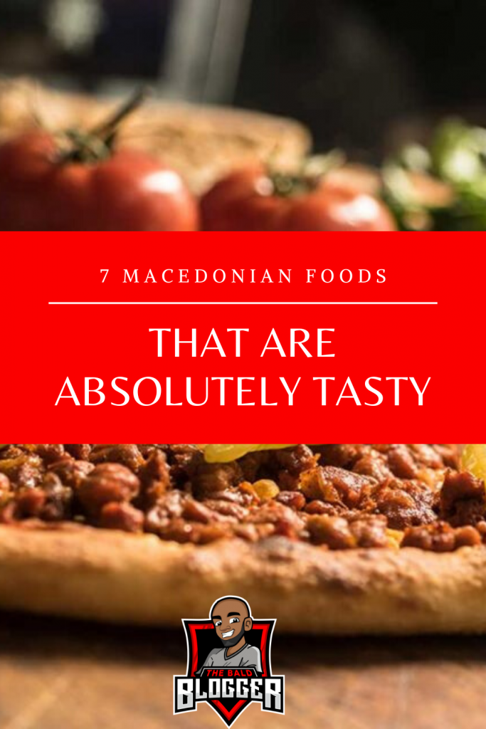 7 Macedonian Foods For You To Try