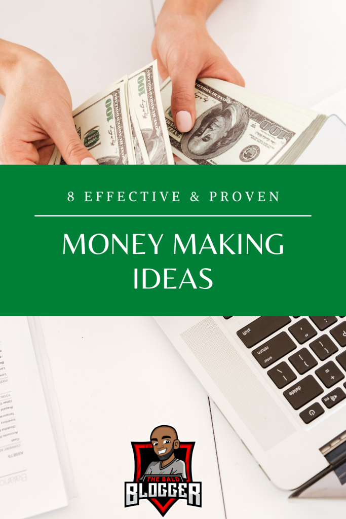 8 Make Money Ideas That Are Proven