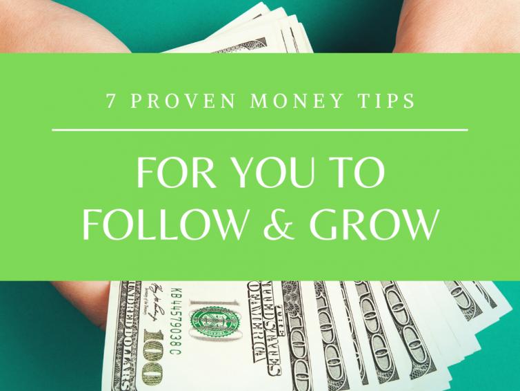 7 Proven Money Tips To Follow