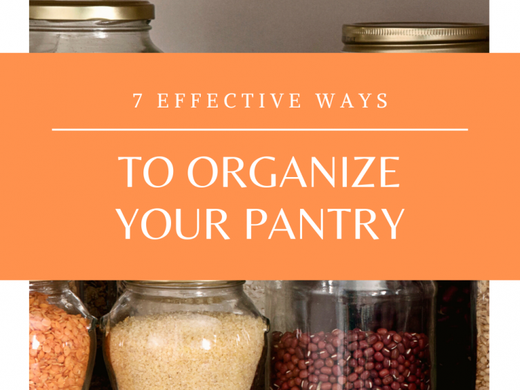 7 Effective Ways To Organize Pantry