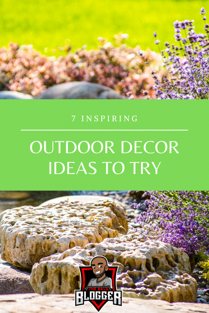 7 Outside Decor Ideas To Inspire You