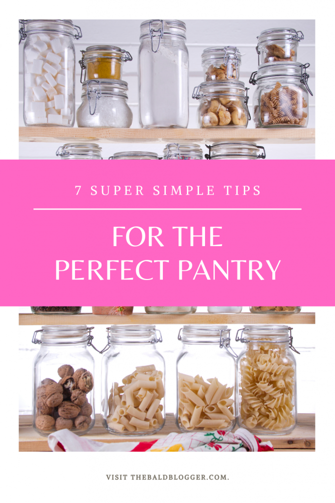 7 Tips For The Perfect Pantry