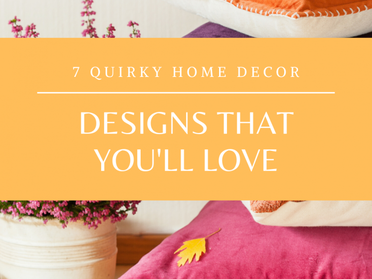 Quirky Home Decor Inspiration