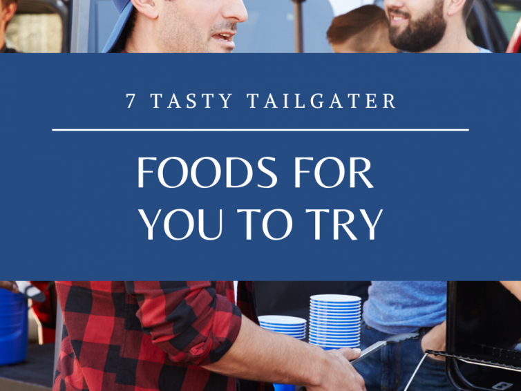 7 Tailgater Foods For You To Try