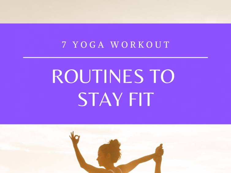 7 Effective Yoga Workout Routines